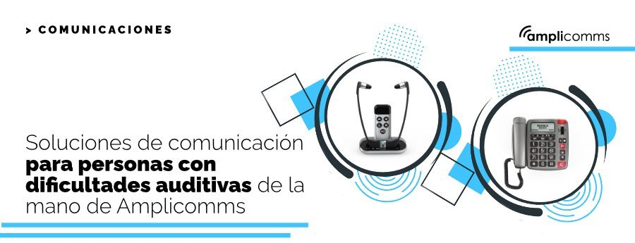 Amplicoms solución de comunicación para senior