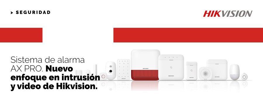 Sistema de alarma AX PRO. Nuevo enfoque en intrusión y video de Hikvision