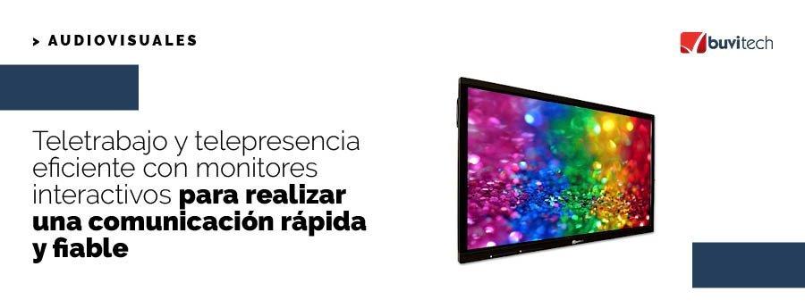 Teletrabajo y telepresencia eficiente con monitores interactivos para realizar una comunicación rápida y fiable