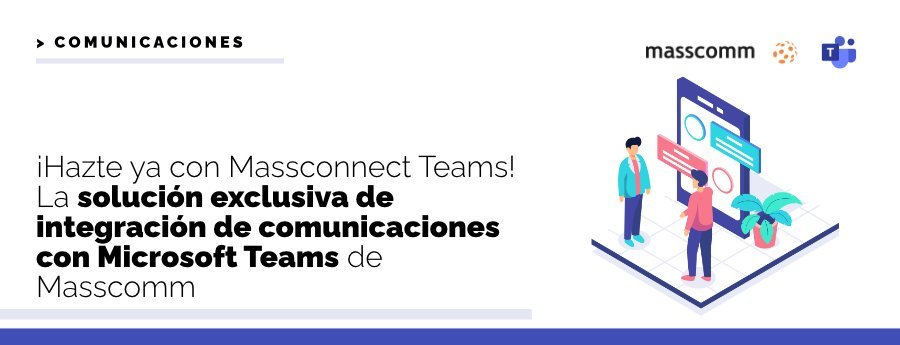 Massconnect Teams Massnews Marzo