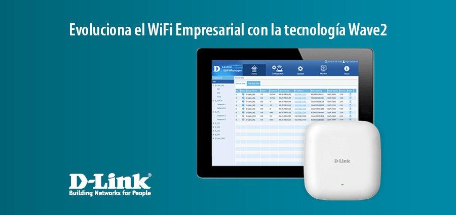 Evoluciona el WIFI Empresarial con l atecnología Wave2