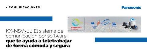 KX-NSV300 El sistema de comunicación por software que te ayuda a teletrabajar de forma cómoda y segura