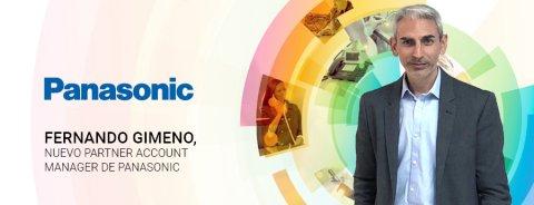 Fernando Gimeno, Partner Account Manager de Panasonic