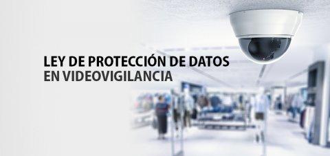 Ley de protección de datos en videovigilancia