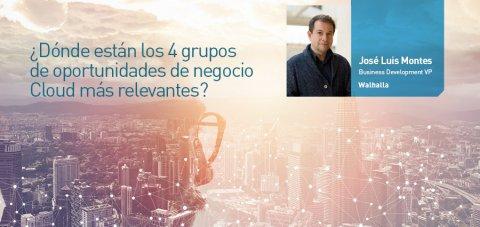 Oportunidades de negocio Cloud José Luis Montes